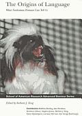 Origins of Language: What Nonhuman Primates Can Tell Us