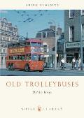 Old Trolleybuses (Shire Library) Cover