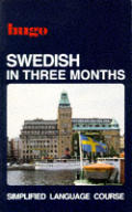 Swedish In Three Months Hugos Simplified