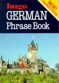 German Phrase Book Hugos Phrase Book