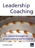 Leadership Coaching: From Personal Insight To Organisational Performance