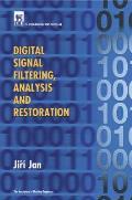Digital Signal Filtering, Analysis and Restoration