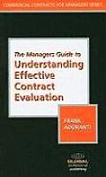 The Managers Guide to Understanding Effective Contract Evaluation