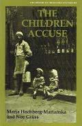 The Children Accuse