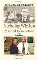 Nicholas Winton and the Rescued Generation - Save One Life, Save the World