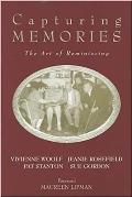 Capturing Memories - The Art of Reminiscing