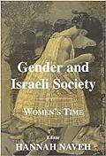 Gender and Israeli Society - Women's Time