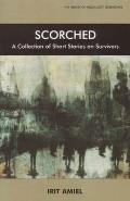 Scorched - A Collection of Short Stories on Survivors