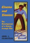 Cinema and Zionism - The Development of a Nation through Film