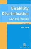 Disability Discrimination Law & Practice Fifth Edition