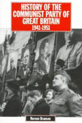 History of the Communist Party of Great Britain Vol 4 1941-51