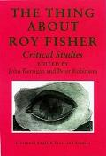 Thing about Roy Fisher: Critical Studies