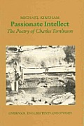 Passionate Intellect The Poetry of Charles Tomlinson