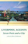 Liverpool Accents: Seven Poets and a City