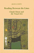Reading Between the Lines: Claude Simon and the Visual Arts