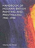 Handbook of Modern British Painting & Printmaking 1900 1990