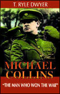 "Michael Collins :""the man who won the war"""