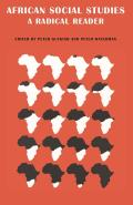 African Social Studies: A Radical Reader