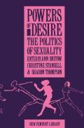 Powers of Desire : Politics of Sexuality (83 Edition)