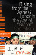 Rising from the Ashes?: Labor in the Age of Global Capitalism