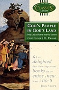 God's People in God's Land: Family, Land & Property in the Old Testament (Biblical and Theological Classics Library)