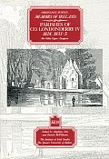 Ordnance Survey Memoirs of Ireland: Vol. 15: Parishes of Co. Londonderry IV: 1824, 1833-5