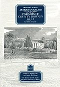 Ordnance Survey Memoirs of Ireland: Parishes of County Down IV, 1833-7, East Down and