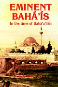 Eminent Bah ' S in the Time of Bah 'U'll H