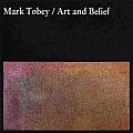 Mark Tobey Art & Belief