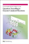 Quantum Tunnelling in Enzyme-Catalysed Reactions: Rsc