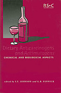 Dietary Anticarcinogens and Antimutagens: Chemical and Biological Aspects