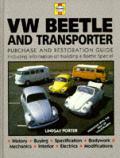 VW Beetle & Transporter: Guide to Purchase & DIY Restoration