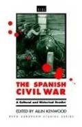 Spanish Civil War : a Cultural and Historical Reader (93 Edition)