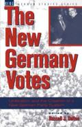 New Germany Votes: Reunification and the Creation of a New German Party System