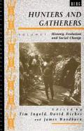 Hunters and Gatherers, Volume 1
