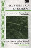 Explorations In Anthropology Series: Vol. #0002: Hunters & Gatherers, Volume II: Property, Power &... by Tim Ingold