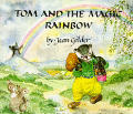 Tom & The Magic Rainbow