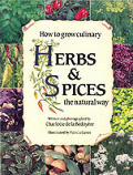 How To Grow Culinary Herbs & Spices The