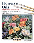 Step-By-Step Leisure Arts #13: Flowers in Oils