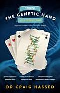 Playing the Genetic Hand Life Gave You: Epigenetics and How To Keep Ourselves Healthy