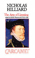 The Arte of Limning: A More Compendious Discourse Concerning Ye Art of Liming