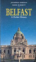 Belfast: A Pocket History