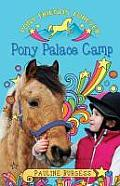 Pony Palace Camp