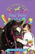 Pony Party: Pony Friends Forever