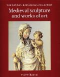 Medieval Sculpture and Works of Art: The Thyssen-Bornemisza Collection