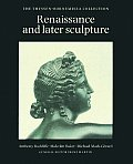 Renaissance and Later Sculpture: The Thyssen-Bornemisza Collection