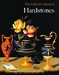 Hardstones: The Gilbert Collection