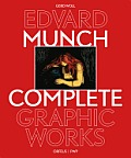 Edvard Munch: The Complete Graphic Works