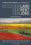 Our Land, Our Rent, Our Jobs: Uncovering the Explosive Potential for Growth Via Resource Rentals