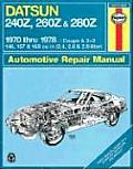 Datsun 240Z-260Z Owners Workshop Manual (Haynes Owners Workshop Manuals)